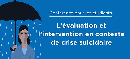 L'évaluation et l'intervention en contexte de crise suicidaire