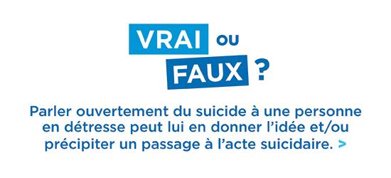 Prévention du suicide - Vrai ou faux
